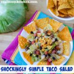 Shockingly Simple Taco Salad | realmomkitchen.com