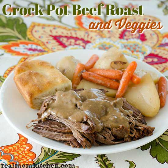 Crock Pot Beef Roast and Veggies | realmomkitchen.com