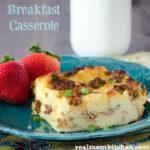 Breakfast Casserole | realmomkitchen.com
