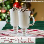 Hot Vanilla | realmomkitchen.com
