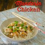 Mandarin Chicken | realmomkitchen.com