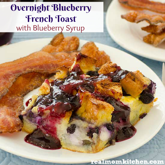 Overnight Blueberry French Toast | realmomkitchen.com