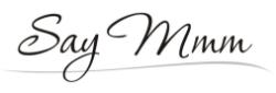 Say Mmm Website