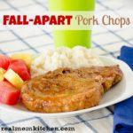 Fall Apart Pork Chops l realmomkitchen.com
