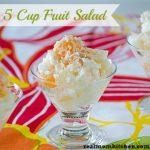 5 Cup Fruit Salad l realmomkitchen.com