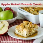 Apple Baked French Toast | realmomkitchen.com