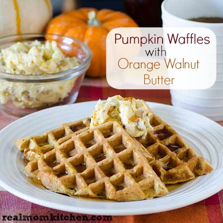 Pumpkin Waffles with Orange Walnut Butter l realmomkitchen.com