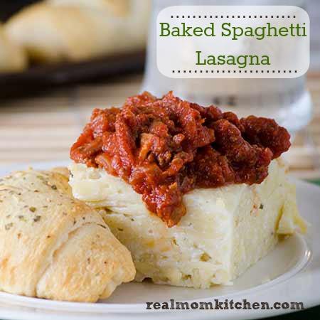 Baked Spaghetti Lasagna | realmomkitchen.com