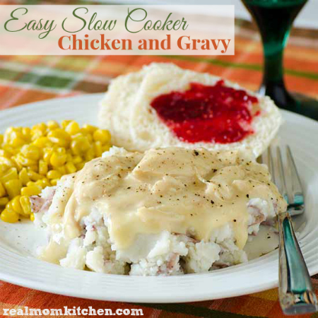 Easy Slow Cooker Chicken and Gravy | realmomkitchen.com