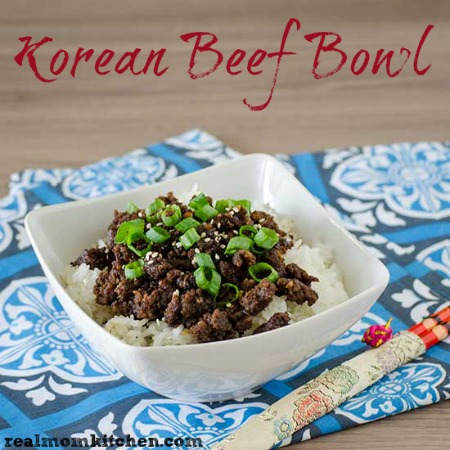 Korean Beef Bowl | realmomkitchen.com