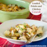 Loaded Potato and Chicken Casserole | realmomkitchen.com