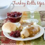 Turkey Roll Ups |realmomkitchen.com