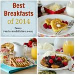 best breakfasts 2014 | realmomkitchen.com