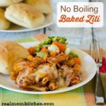 No Boiling Baked Ziti | realmomkitchen.com