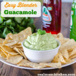 Easy Blender Guacamole | realmomkitchen.com