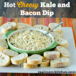 Sargento Hot Cheesy Kale and Bacon Dip l| realmomkitchen.com #ChoppedAtHome