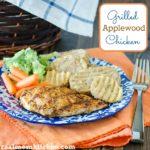 Grilled Applewood Chicken   realmomkitchen.com