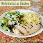 Herb Marinated Chicken   realmomkitchen.com