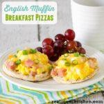 English Muffin Breakfast Pizzas | realmomkitchen.com