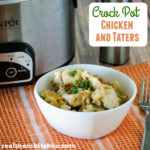 Crockpot Chicken and Taters   realmomkitchen.com