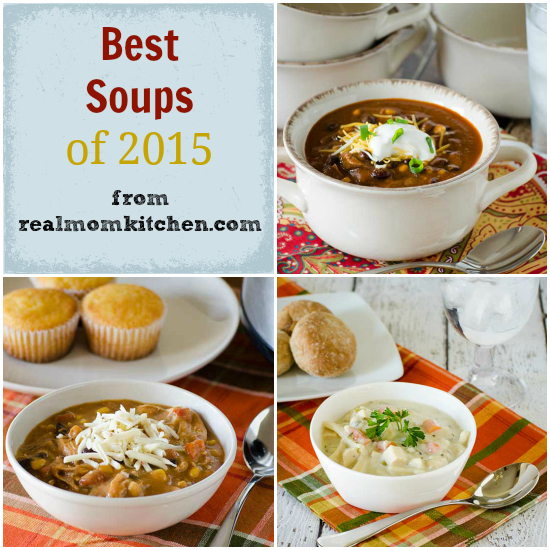 Best Soups of 2015 | realmomkitchen.com