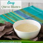 Easy Queso Blanco | realmomkitchen.com
