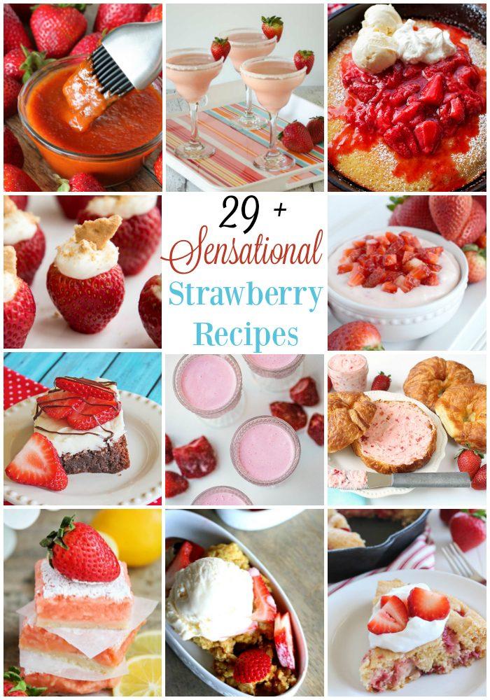 29 + Sensational Strawberry Recipes | realmomkitchen.com