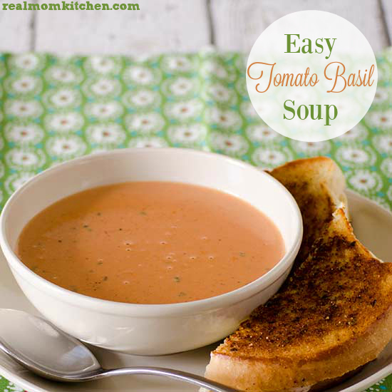 Easy Tomato Basil Soup   realmomkitchen.com