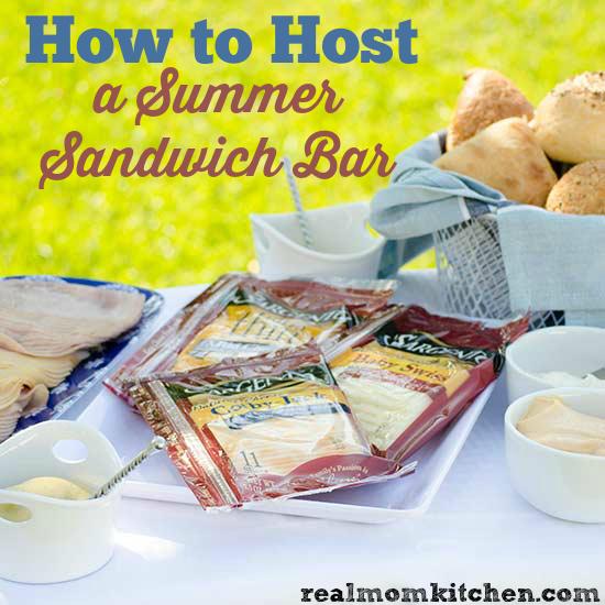 How to Host a Summer Sandwich Bar   realmomkitchen.com