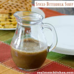 Spiced Buttermilk Syrup | realmomkitchen.com