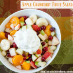 Apple Cranberry Fruit Salad | realmomkitchen.com