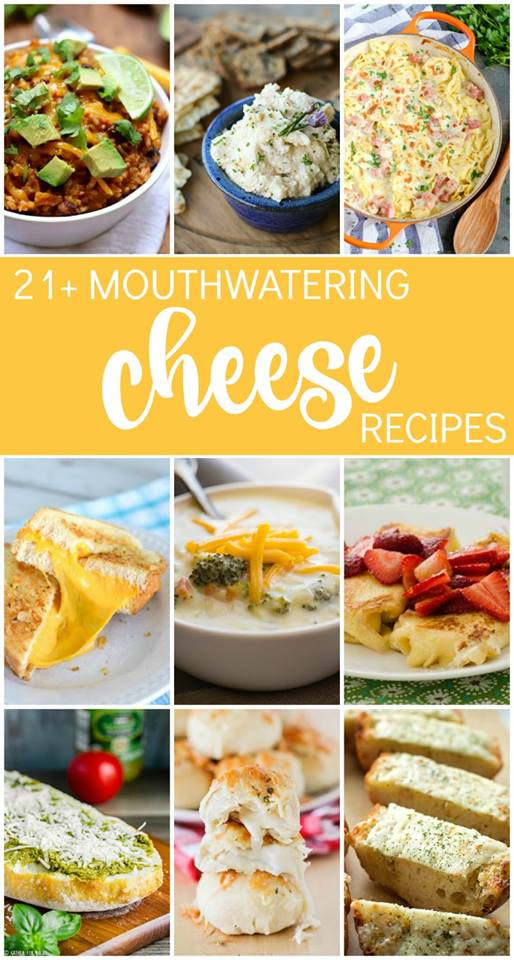 21 cheese recipes | realmomkitchen.com #nationalcheeseday