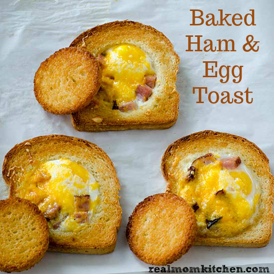 Baked Ham and Egg Toast | realmomkitchen.com