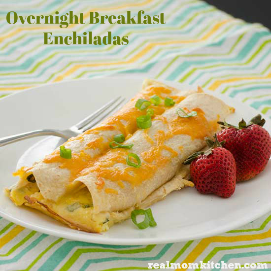 Overnight Breakfast Enchiladas | Real Mom Kitchen