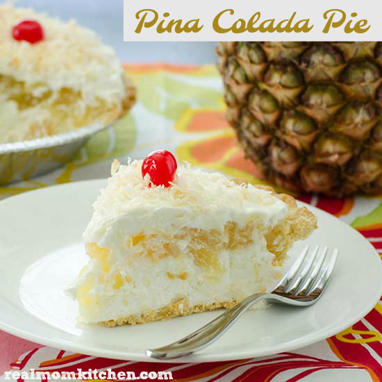 Pina Colada Pie | realmomkitchen.com #celebratingfoodholidays