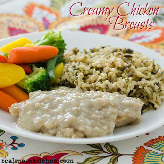 Creamy Chicken Breasts | realmomkitchen.com