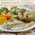 Baked Garlic Chicken | realmomkitchen.com