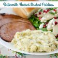Buttermilk Herbed Mashed Potatoes | realmomkitchen.com