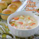 Cheesy Chicken Chowder   realmomkitchen.com