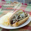 Instant Pot Cheesesteak Sandwiches | realmomkitchen.com