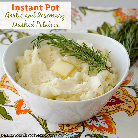Instant Pot Garlic and Rosemary Mashed Potatoes | realmomkitchen.com