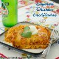 Layered Chicken Enchiladas | realmomkitchen.com
