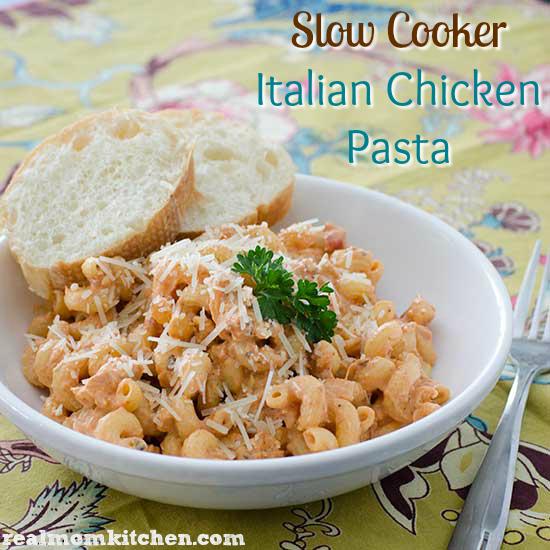 Slow Cooker Italian Chicken Pasta