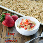 Easy Peanut Butter Granola | realmomkitchen.com
