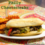 Philly Cheesesteaks | realmomkitchen.com