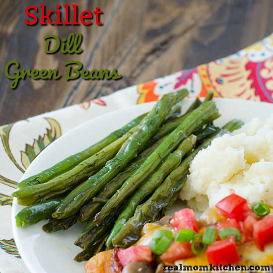 Skillet Dill Green Beans | realmomkitchen.com