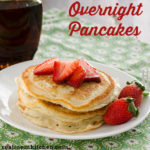 Overnight Pancakes   realmomkitchen.com