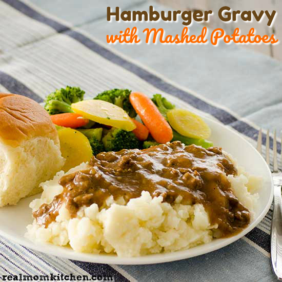 Hamburger Gravy with Mashed Potatoes | realmomkitchen.com
