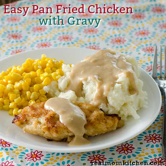 Easy Pan Fried Chicken With Gravy | realmomkitchen.com
