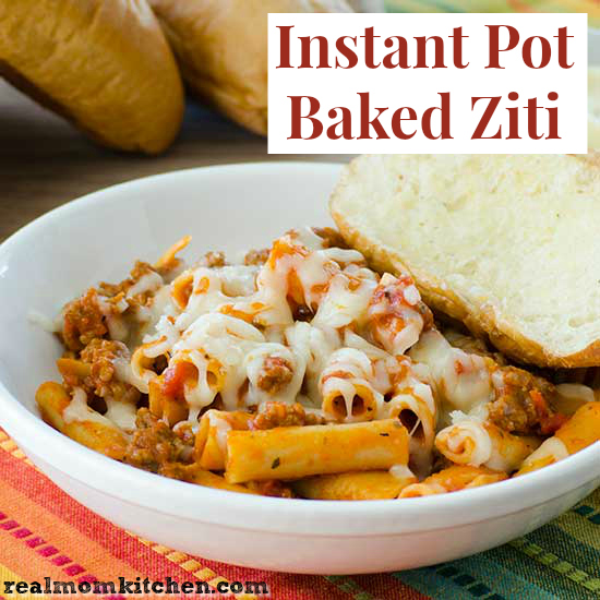 Instant Pot Baked Ziti   realmomkitchen.com